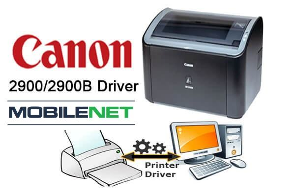 Download Driver Canon 2900 Mới Nhất 2020