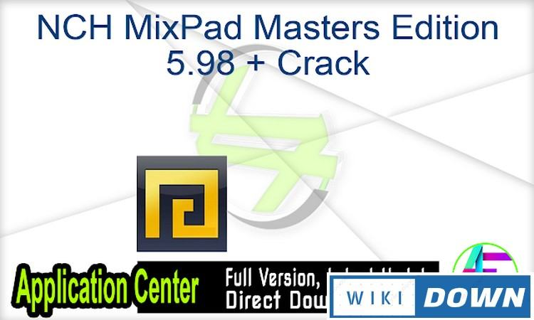 Download MixPad Masters Edition Link GG Drive Full Crack