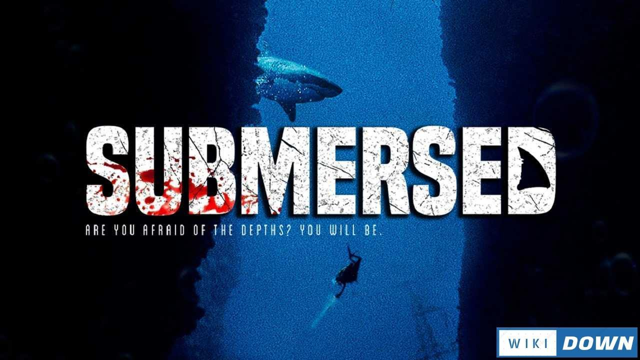 Download Submersed Mới Nhất