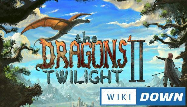Download The Dragons' Twilight II Mới Nhất