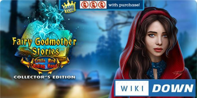#1DownLoad Fairy Godmother Stories Little Red Riding Hood Collectors Edition-RAZOR bản mới nhất