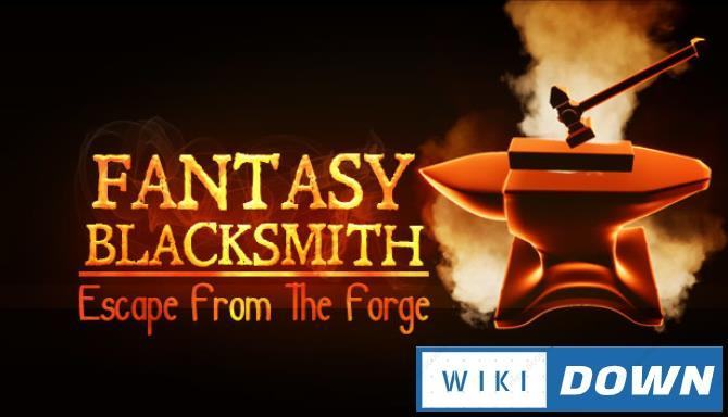 #1DownLoad Fantasy Blacksmith Escape From The Forge Hotfix-PLAZA bản mới nhất