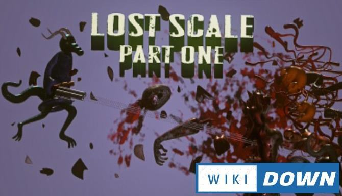 #1DownLoad Lost Scale: Part One bản mới nhất