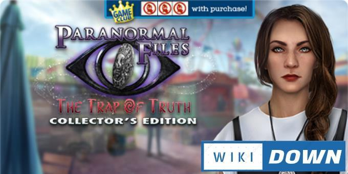 #1DownLoad Paranormal Files The Trap of Truth Collectors Edition-RAZOR bản mới nhất