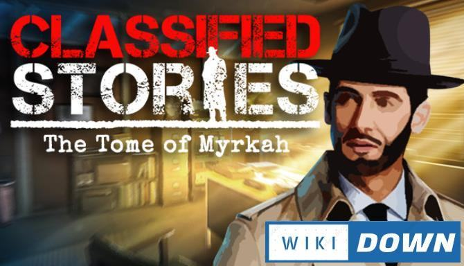 #1DownLoad Classified Stories The Tome of Myrkah-SKIDROW bản mới nhất