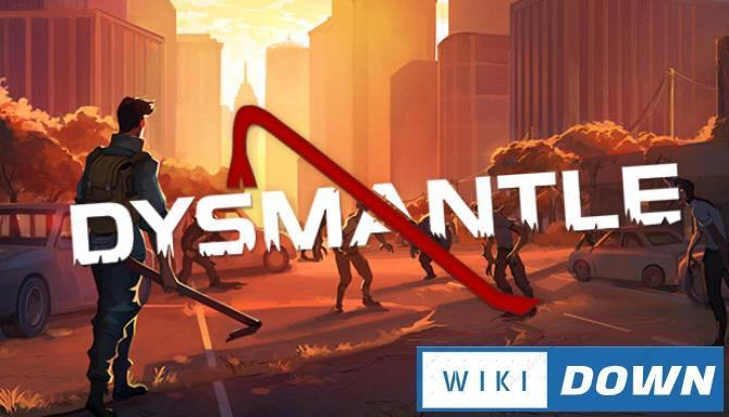 #1DownLoad DYSMANTLE Frore Expedition bản mới nhất