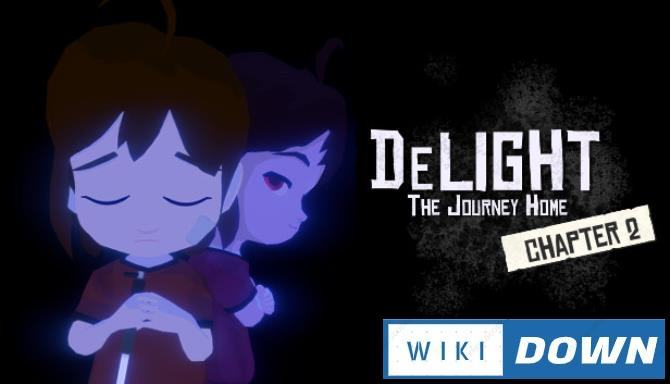 #1DownLoad DeLight The Journey Home Chapter 2-SiMPLEX bản mới nhất