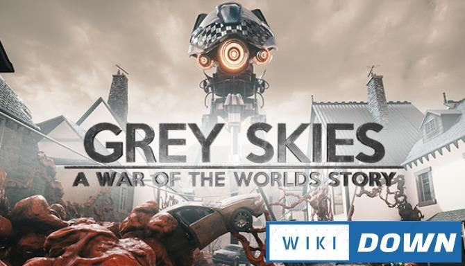 #1DownLoad Grey Skies A War of the Worlds Story-DARKSiDERS bản mới nhất
