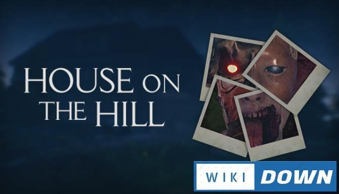 #1DownLoad House on the Hill-DARKSiDERS bản mới nhất