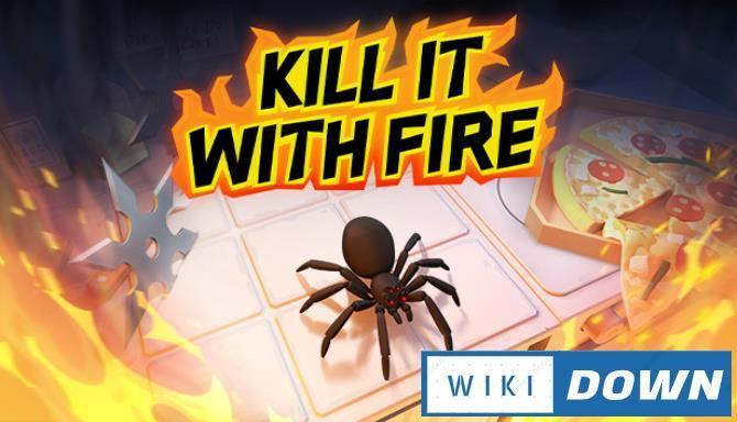 #1DownLoad Kill It With Fire Holiday-SKIDROW bản mới nhất