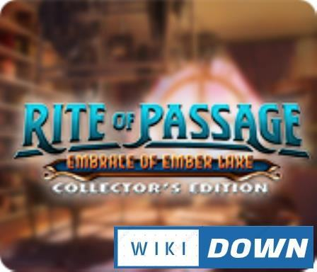 #1DownLoad Rite of Passage Embrace of Ember Lake Collectors Edition-RAZOR bản mới nhất