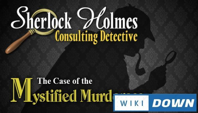 #1DownLoad Sherlock Holmes Consulting Detective: The Case of the Mystified Murderess bản mới nhất