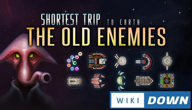 #1DownLoad Shortest Trip to Earth The Old Enemies-SiMPLEX bản mới nhất