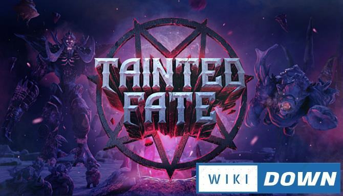 #1DownLoad Tainted Fate bản mới nhất