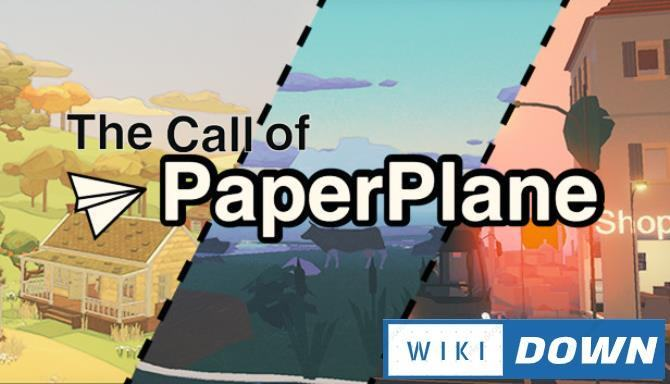 #1DownLoad The Call Of Paper Plane-DARKSiDERS bản mới nhất