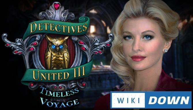 #1DownLoad Detectives United III Timeless Voyage Collectors Edition-TiNYiSO bản mới nhất