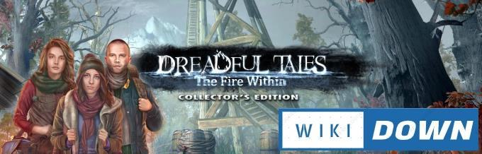 #1DownLoad Dreadful Tales The Fire Within-RAZOR bản mới nhất