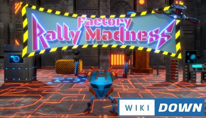 #1DownLoad Factory Rally Madness-DARKSiDERS bản mới nhất