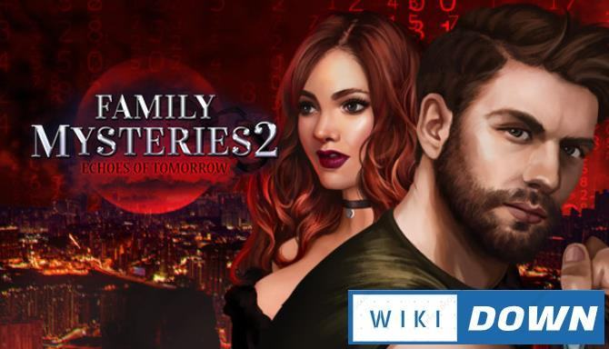#1DownLoad Family Mysteries 2 Echoes of Tomorrow-RAZOR bản mới nhất