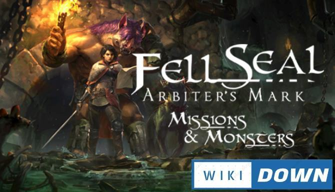 #1DownLoad Fell Seal Arbiters Mark Missions and Monsters-CODEX bản mới nhất