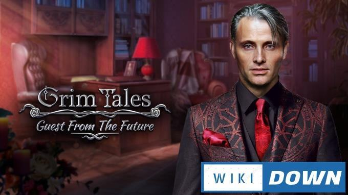 #1DownLoad Grim Tales Guest From The Future Collectors Edition-RAZOR bản mới nhất