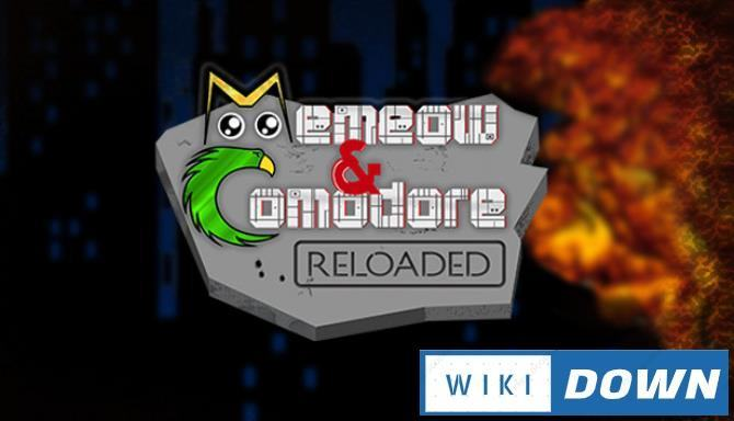 #1DownLoad Memeow and Comodore Reloaded-PLAZA bản mới nhất