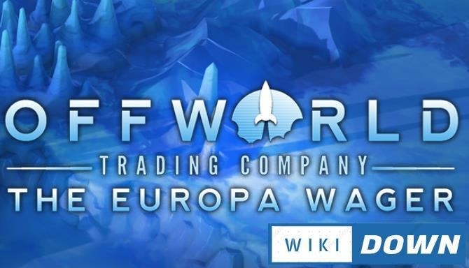 #1DownLoad Offworld Trading Company The Europa Wager-CODEX bản mới nhất