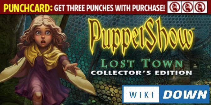 #1DownLoad PuppetShow: Lost Town Collector's Edition bản mới nhất