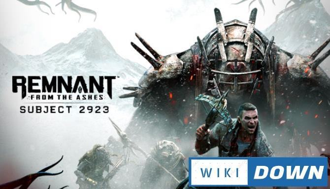 #1DownLoad Remnant From the Ashes Subject 2923-CODEX bản mới nhất