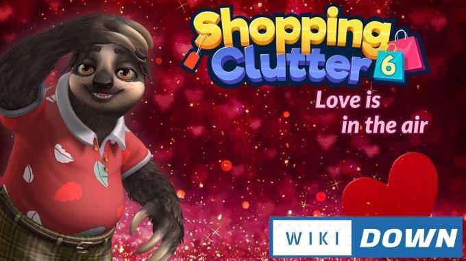 #1DownLoad Shopping Clutter 6 Love Is In The Air-RAZOR bản mới nhất
