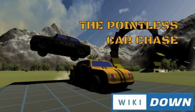 #1DownLoad The Pointless Car Chase bản mới nhất