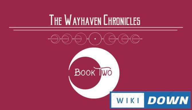 #1DownLoad Wayhaven Chronicles: Book Two bản mới nhất